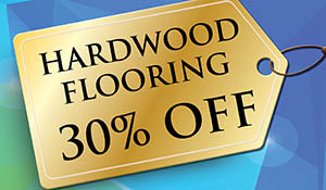 Hardwood flooring 30% off!
